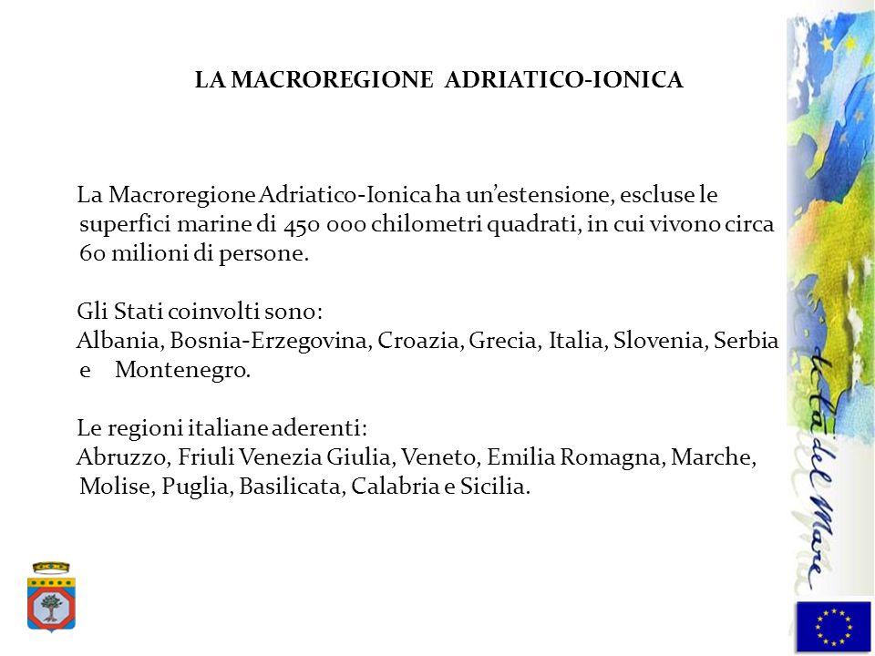 La Macroregione Adriatico-Ionica ha unestensione, escluse le superfici marine di 450 000 chilometri quadrati, in cui vivono circa 60 milioni di person