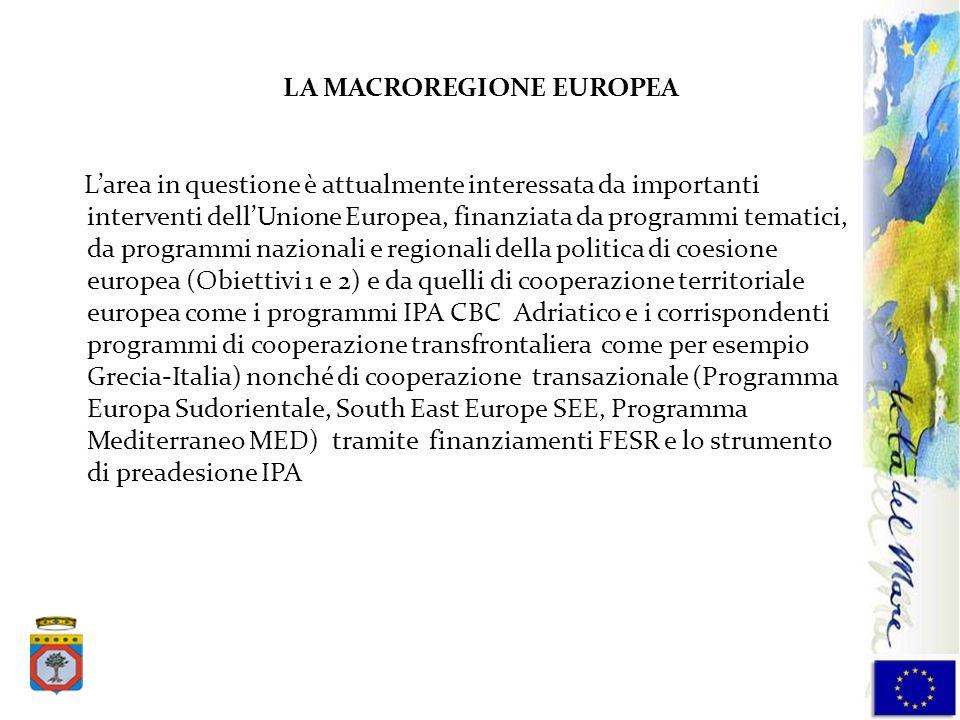 Larea in questione è attualmente interessata da importanti interventi dellUnione Europea, finanziata da programmi tematici, da programmi nazionali e r