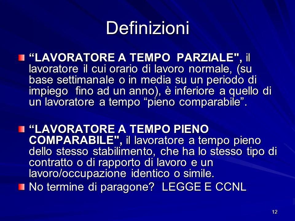 12 Definizioni LAVORATORE A TEMPO PARZIALE