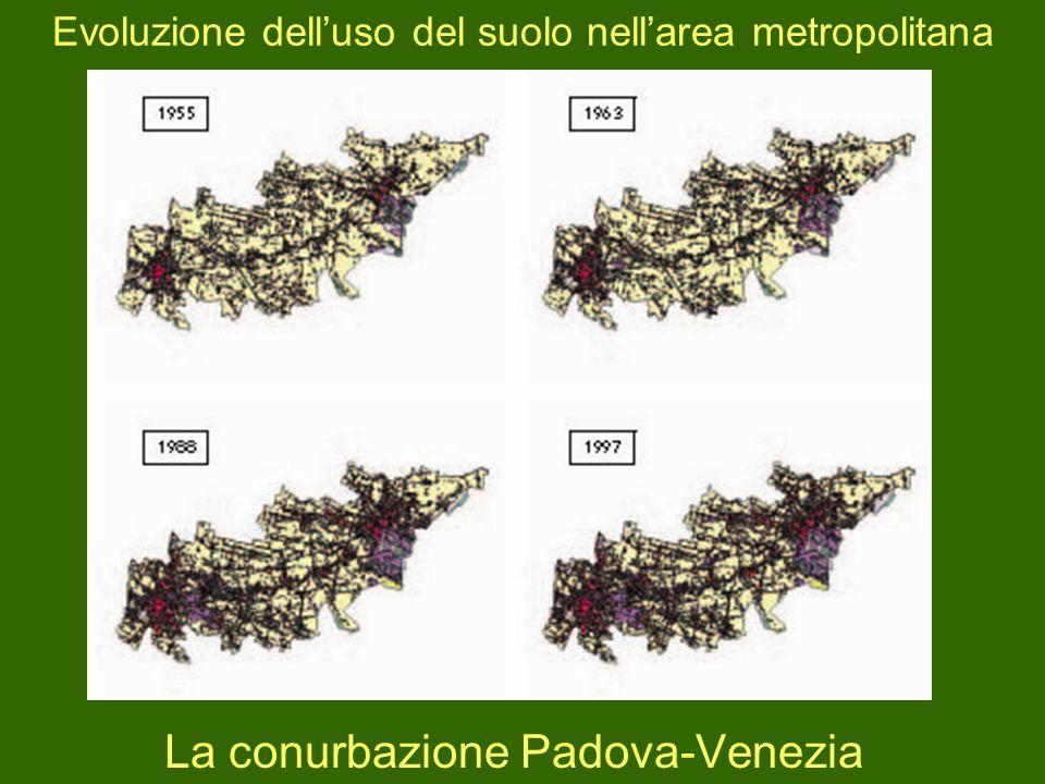 Evoluzione delluso del suolo nellarea metropolitana La conurbazione Padova-Venezia