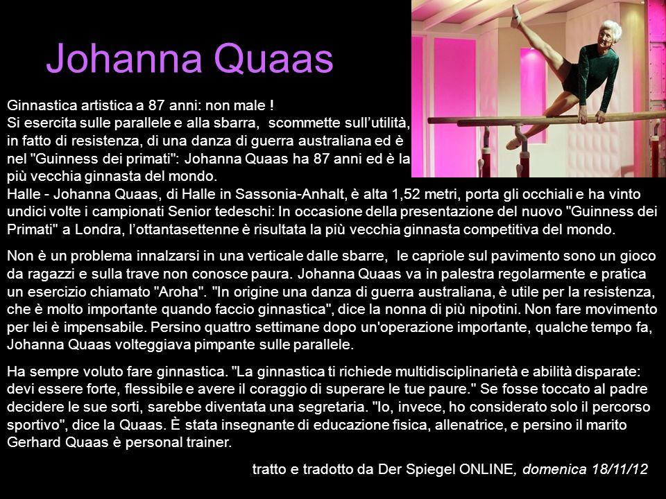 Johanna Quaas Ginnastica artistica a 87 anni: non male ! Si esercita sulle parallele e alla sbarra, scommette sullutilità, in fatto di resistenza, di