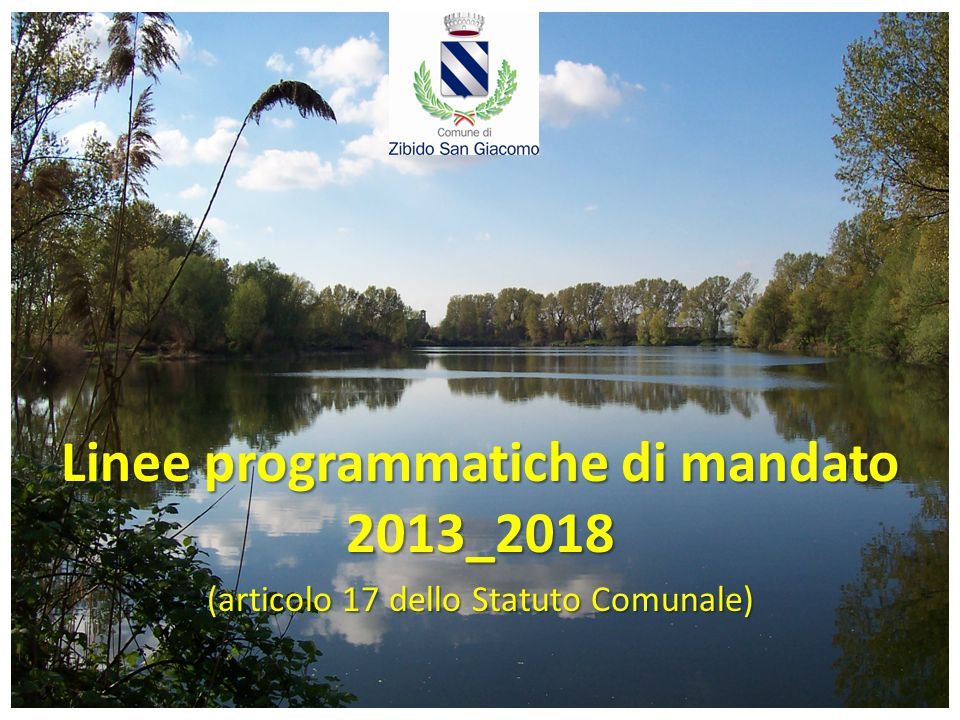 Linee programmatiche di mandato 2013_2018 (articolo 17 dello Statuto Comunale)