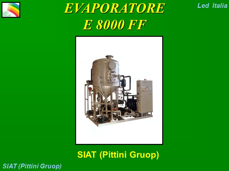 Led Italia SIAT (Pittini Gruop) EVAPORATORE E 8000 FF SIAT (Pittini Gruop)