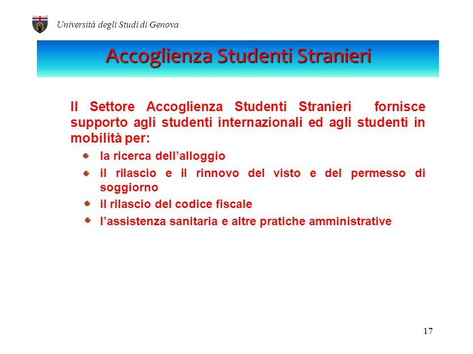 LUniversità di Genova ospita più di 2000 studenti stranieri provenienti da 89 paesi. (A.A. 2011/2012 - dato aggiornato al 31/10/2011). Università degl