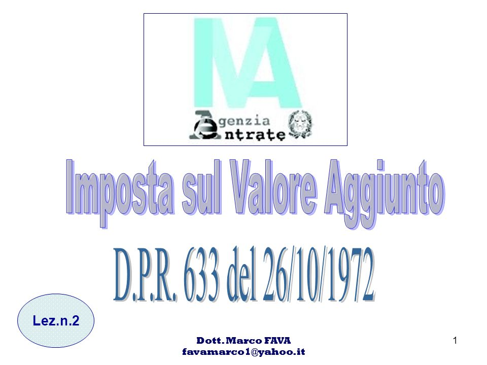 Dott.Marco FAVA favamarco1@yahoo.it 22 Art.3 comma 2 1.