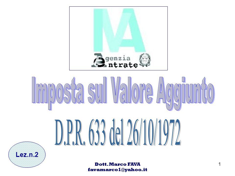 Dott. Marco FAVA favamarco1@yahoo.it 1 Lez.n.2