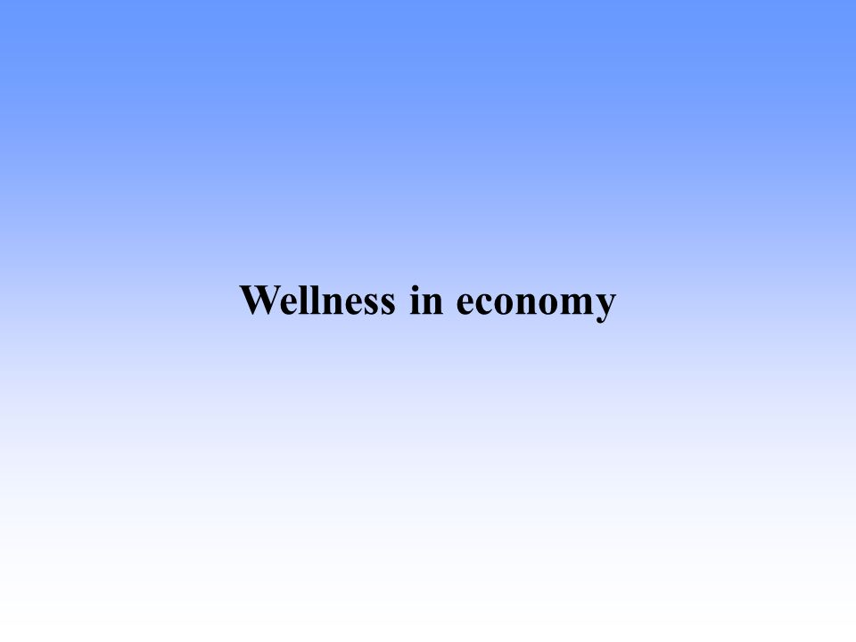 Wellness in economy