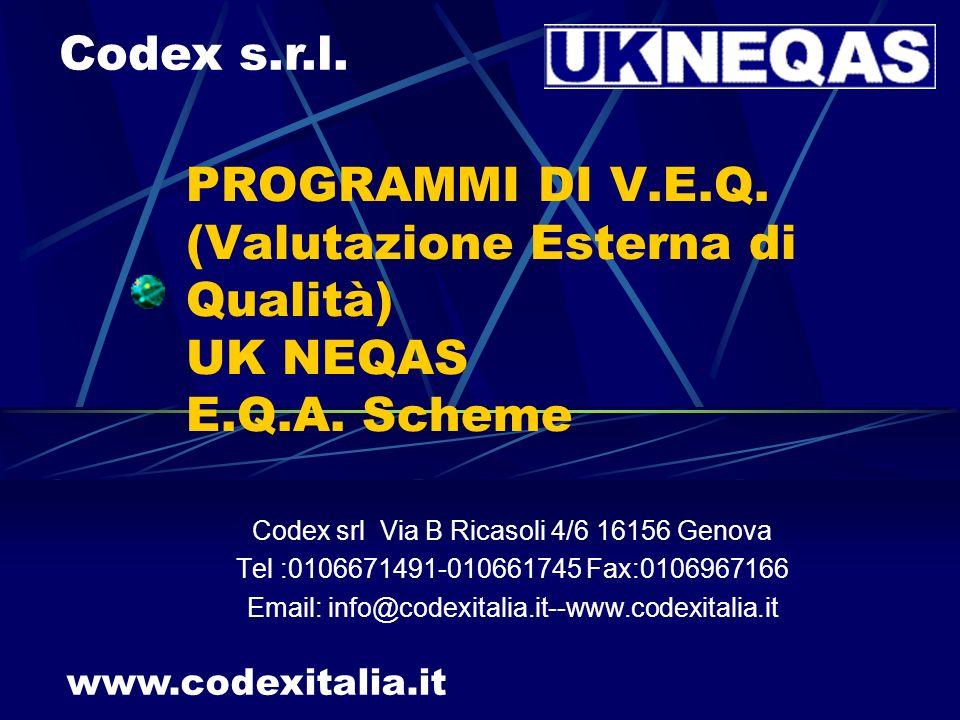 PROGRAMMI DI V.E.Q.(Valutazione Esterna di Qualità) UK NEQAS E.Q.A.
