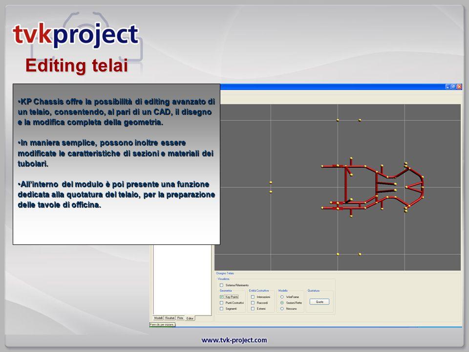 Editing telai KP Chassis offre la possibilità di editing avanzato di un telaio, consentendo, al pari di un CAD, il disegno e la modifica completa dell