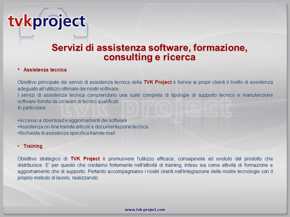 Assistenza tecnica Obiettivo principale dei servizi di assistenza tecnica della TVK Project è fornire ai propri clienti il livello di assistenza adegu
