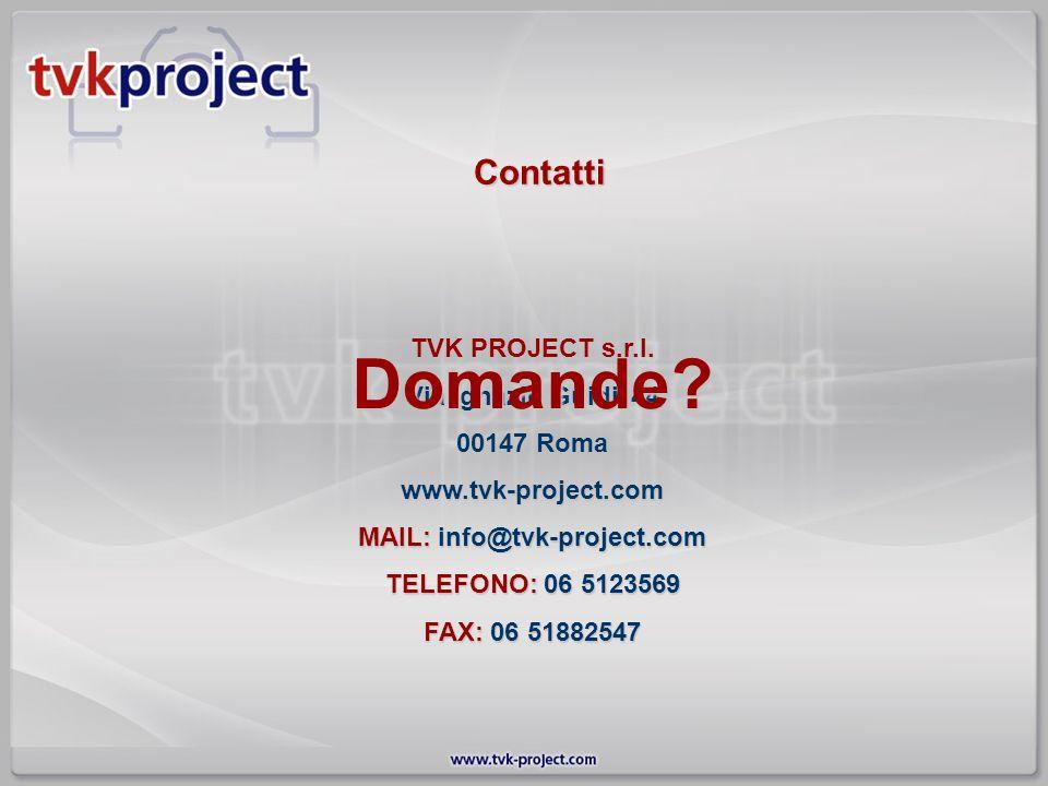 TVK PROJECT s.r.l. Via Ignazio Guidi, 44 00147 Roma www.tvk-project.com MAIL: info@tvk-project.com TELEFONO: 06 5123569 FAX: 06 51882547 Contatti Doma