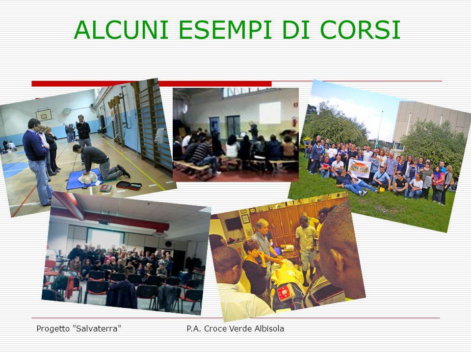 Progetto Salvaterra P.A. Croce Verde Albisola ALCUNI ESEMPI DI CORSI FOTO