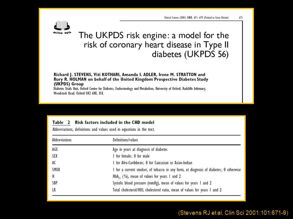 (Stevens RJ et al. Clin Sci 2001:101:671-9)