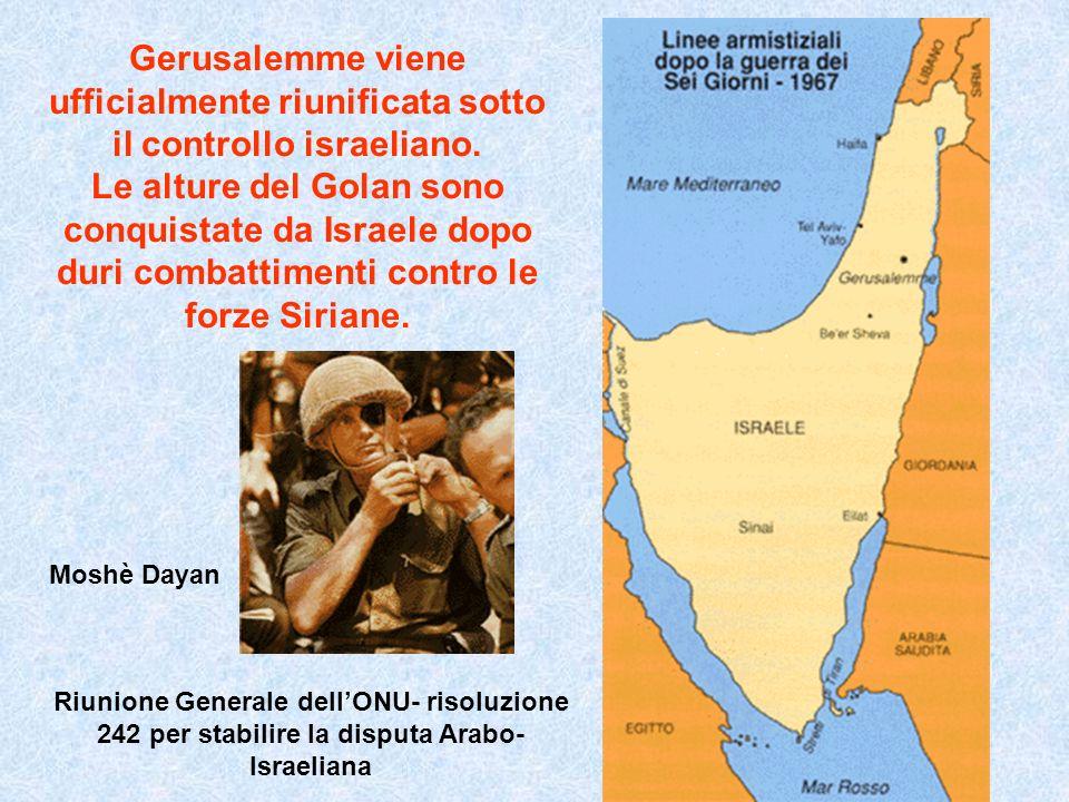 Gerusalemme viene ufficialmente riunificata sotto il controllo israeliano. Le alture del Golan sono conquistate da Israele dopo duri combattimenti con