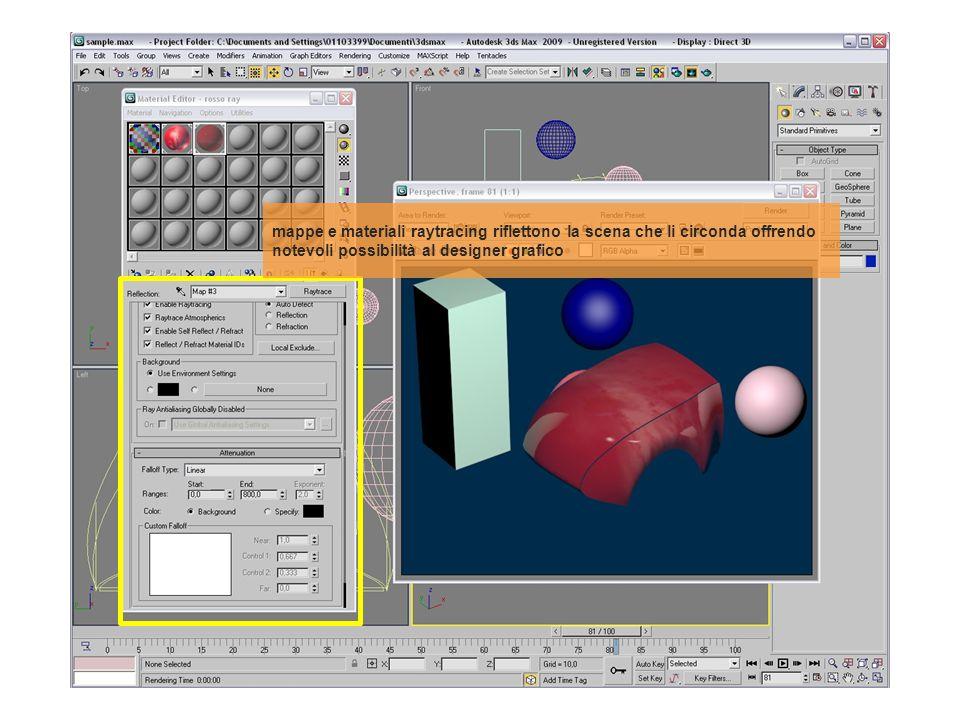 mappe e materiali raytracing riflettono la scena che li circonda offrendo notevoli possibilità al designer grafico