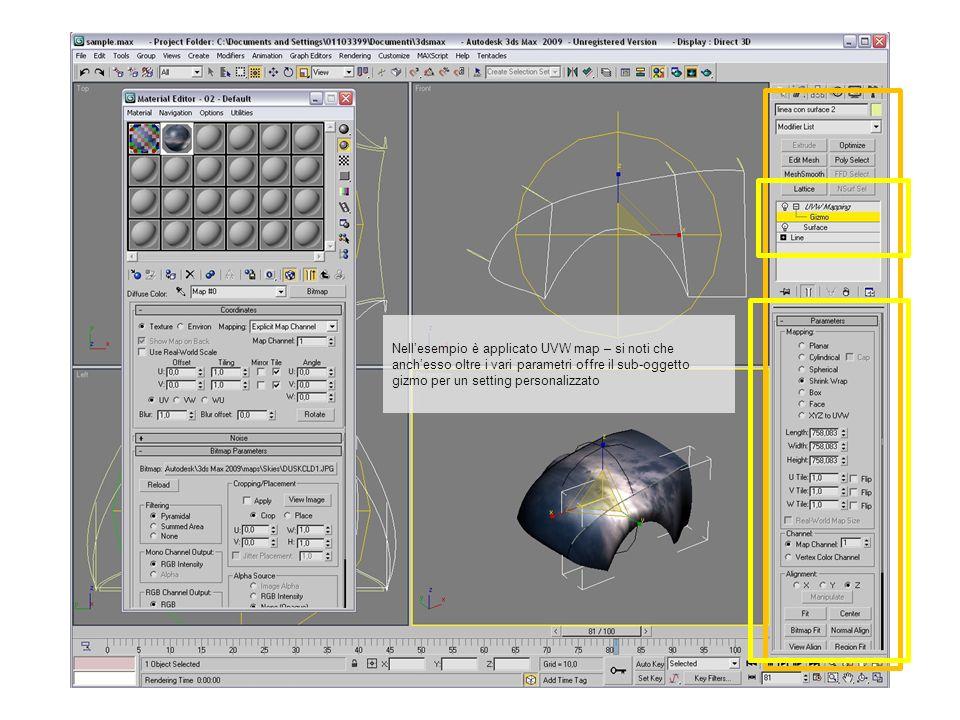 Nellesempio è applicato UVW map – si noti che anchesso oltre i vari parametri offre il sub-oggetto gizmo per un setting personalizzato