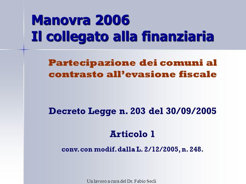 Manovra 2006 Il collegato alla finanziaria Decreto Legge n.