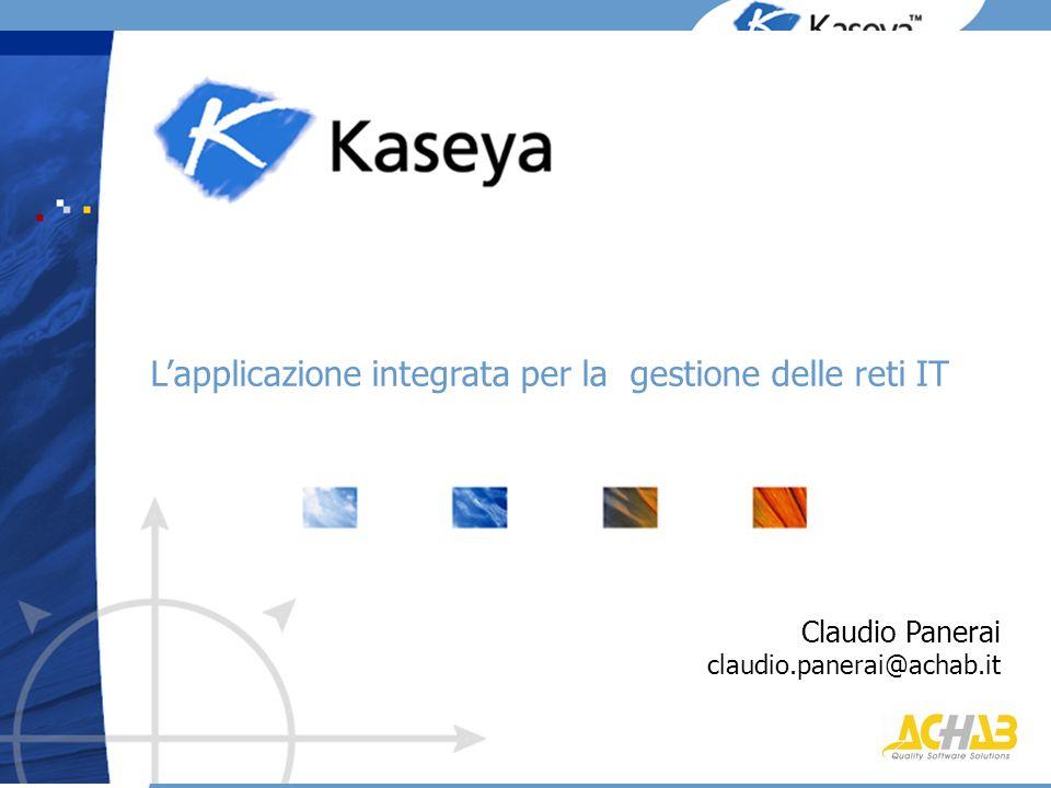 Lapplicazione integrata per la gestione delle reti IT Claudio Panerai claudio.panerai@achab.it