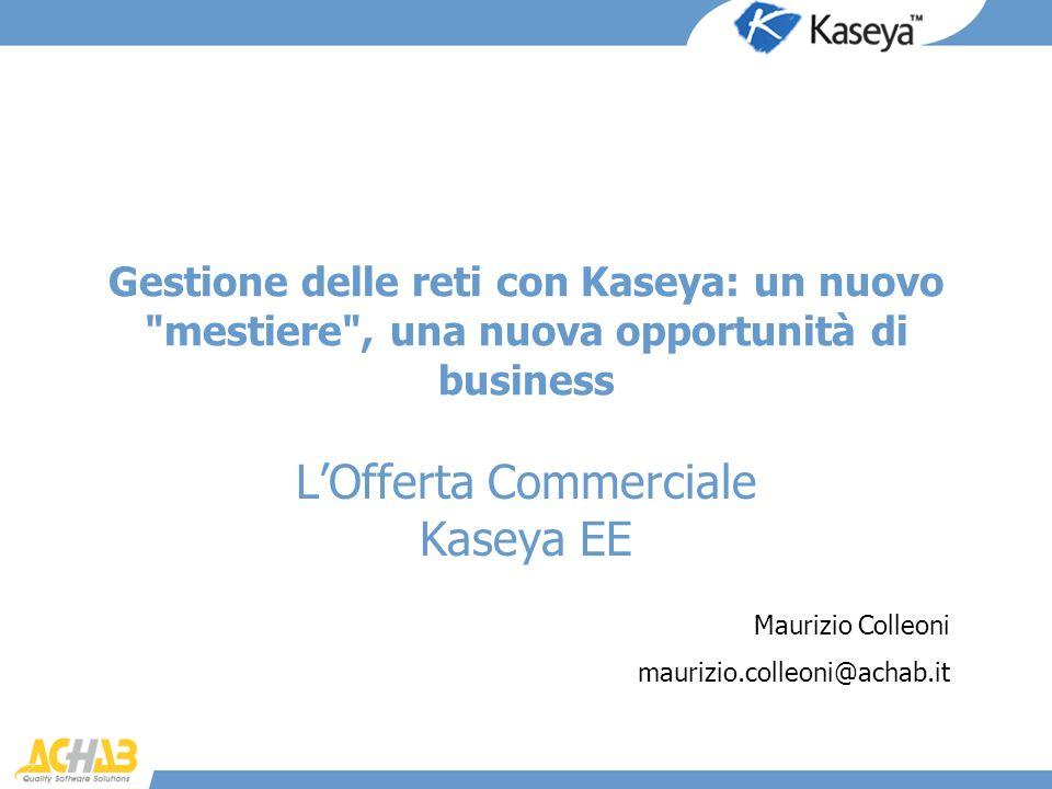 Gestione delle reti con Kaseya: un nuovo