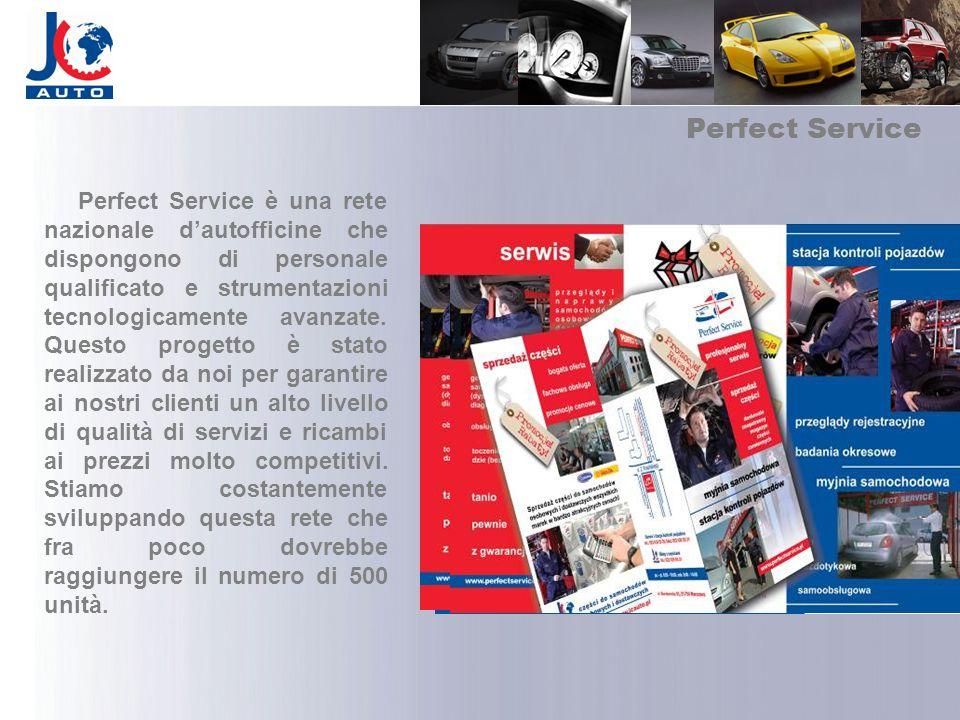 Perfect Service Perfect Service è una rete nazionale dautofficine che dispongono di personale qualificato e strumentazioni tecnologicamente avanzate.