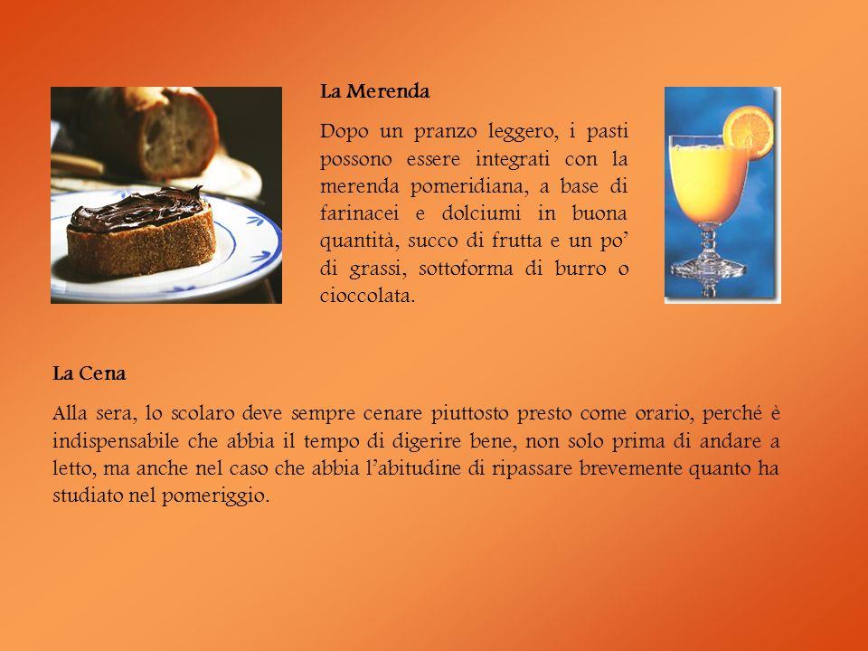 La Merenda Dopo un pranzo leggero, i pasti possono essere integrati con la merenda pomeridiana, a base di farinacei e dolciumi in buona quantità, succ