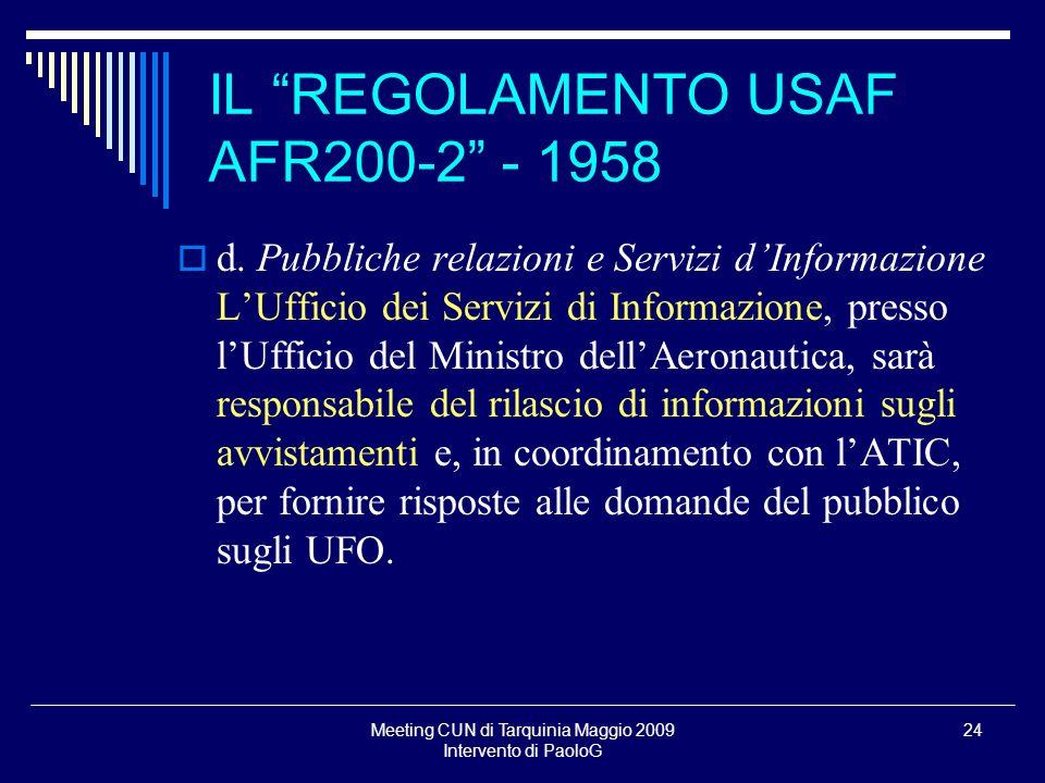 Meeting CUN di Tarquinia Maggio 2009 Intervento di PaoloG 24 d. Pubbliche relazioni e Servizi dInformazione LUfficio dei Servizi di Informazione, pres