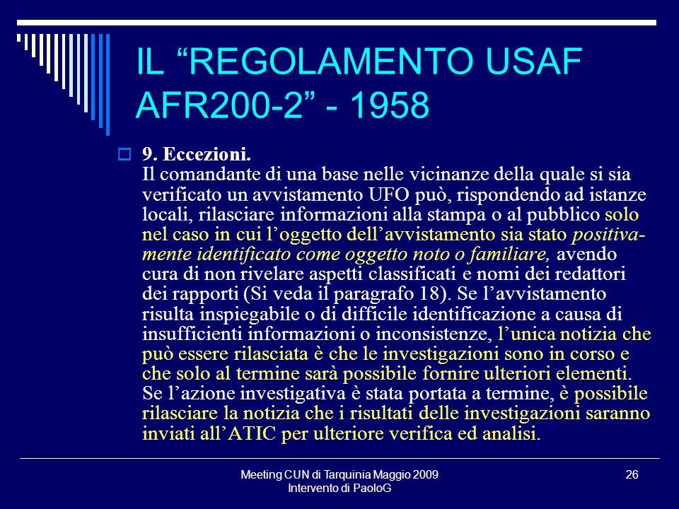 Meeting CUN di Tarquinia Maggio 2009 Intervento di PaoloG 26 9.
