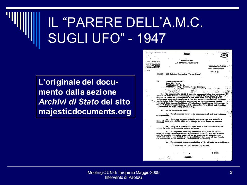 Meeting CUN di Tarquinia Maggio 2009 Intervento di PaoloG 3 IL PARERE DELLA.M.C. SUGLI UFO - 1947 Loriginale del docu- mento dalla sezione Archivi di