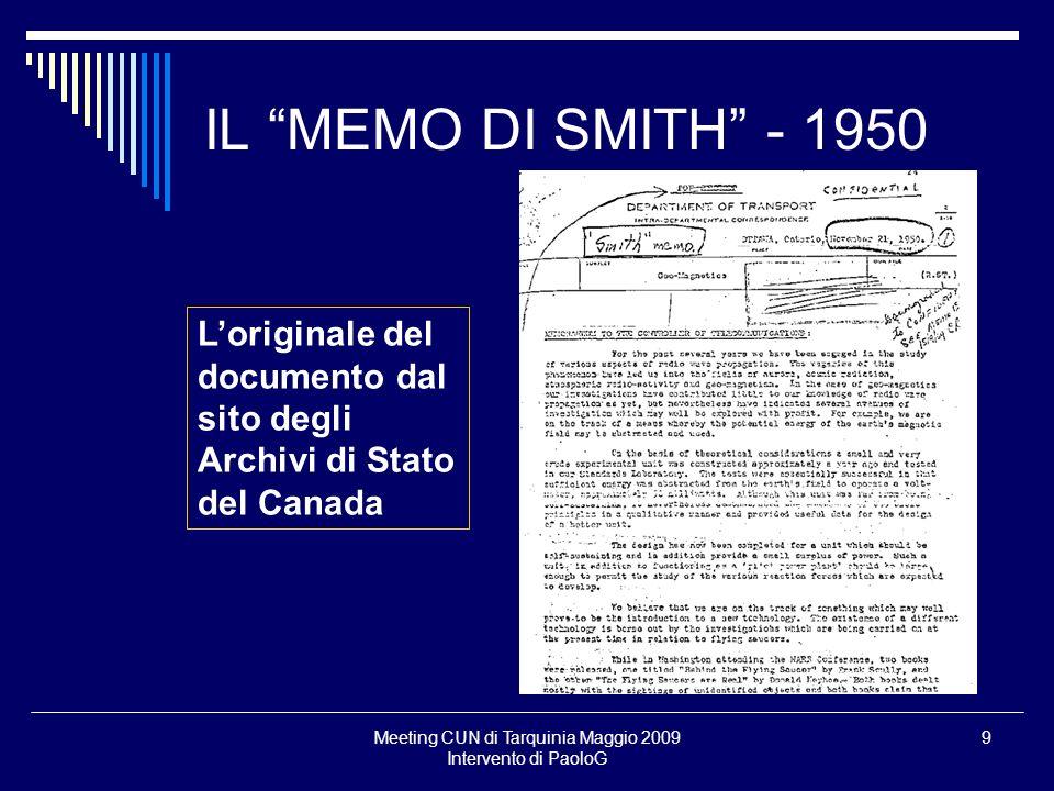 Meeting CUN di Tarquinia Maggio 2009 Intervento di PaoloG 9 IL MEMO DI SMITH - 1950 Loriginale del documento dal sito degli Archivi di Stato del Canad