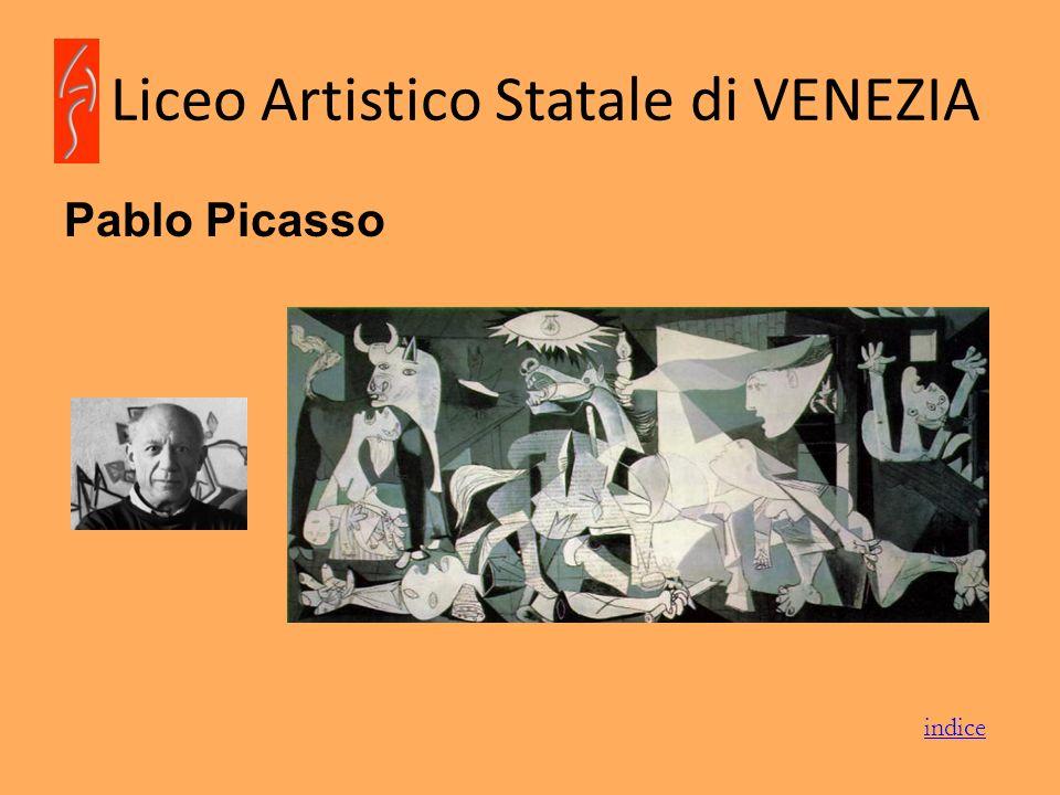 Liceo Artistico Statale di VENEZIA Pablo Picasso indice