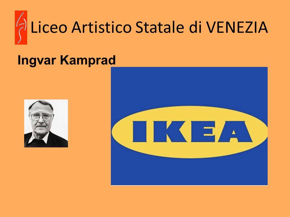 Liceo Artistico Statale di VENEZIA Ingvar Kamprad