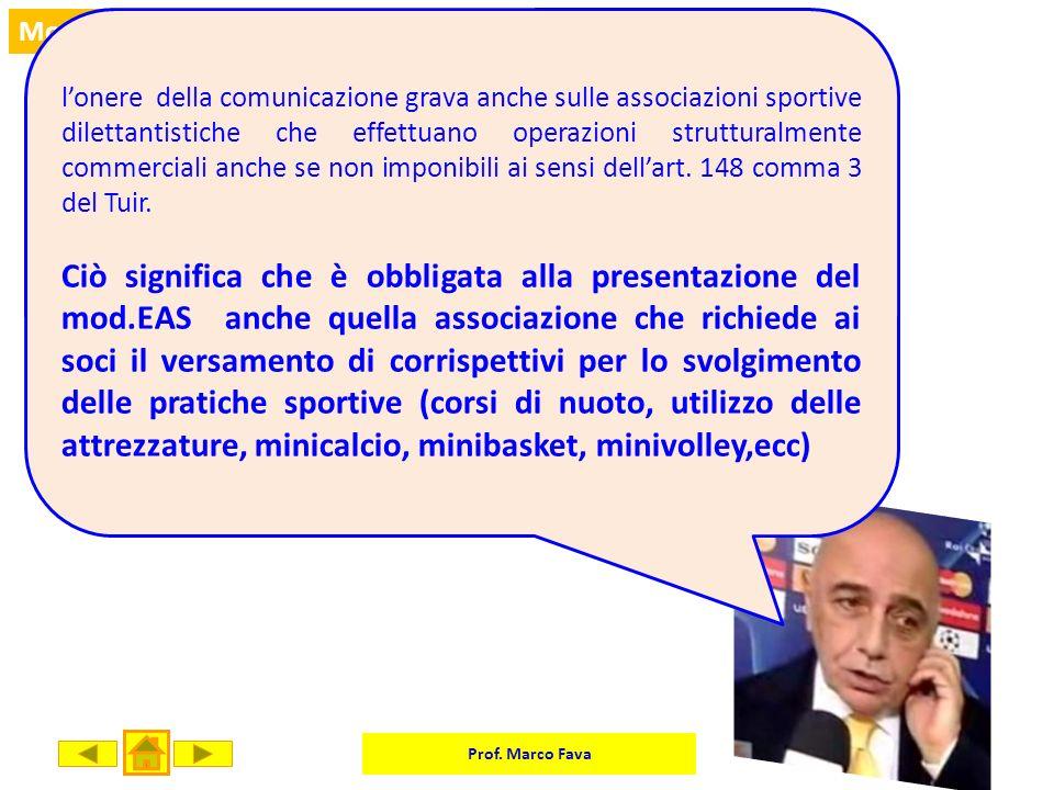 Prof. Marco Fava Mod. EAS lonere della comunicazione grava anche sulle associazioni sportive dilettantistiche che effettuano operazioni strutturalment