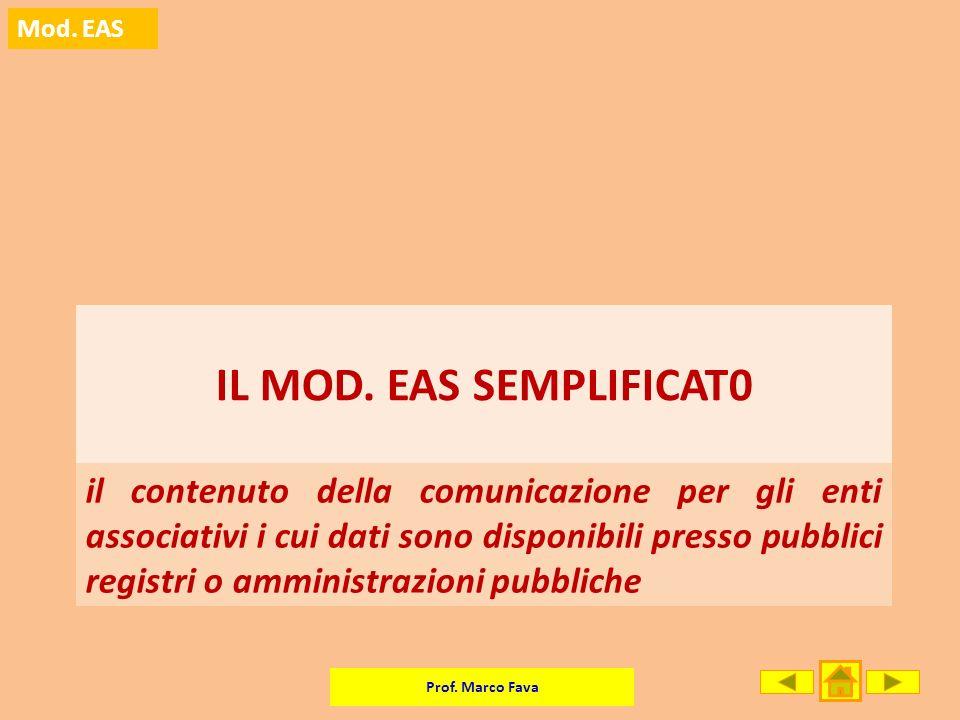 Prof. Marco Fava Mod. EAS il contenuto della comunicazione per gli enti associativi i cui dati sono disponibili presso pubblici registri o amministraz