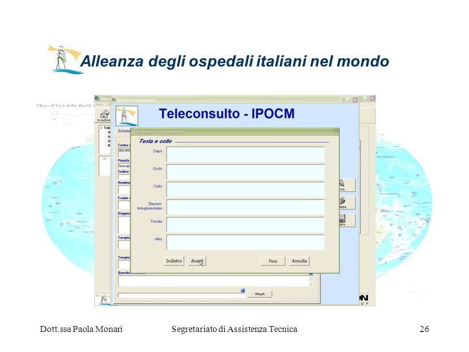 Dott.ssa Paola MonariSegretariato di Assistenza Tecnica26 Alleanza degli ospedali italiani nel mondo