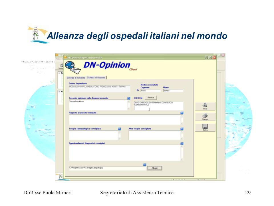 Dott.ssa Paola MonariSegretariato di Assistenza Tecnica29 Alleanza degli ospedali italiani nel mondo