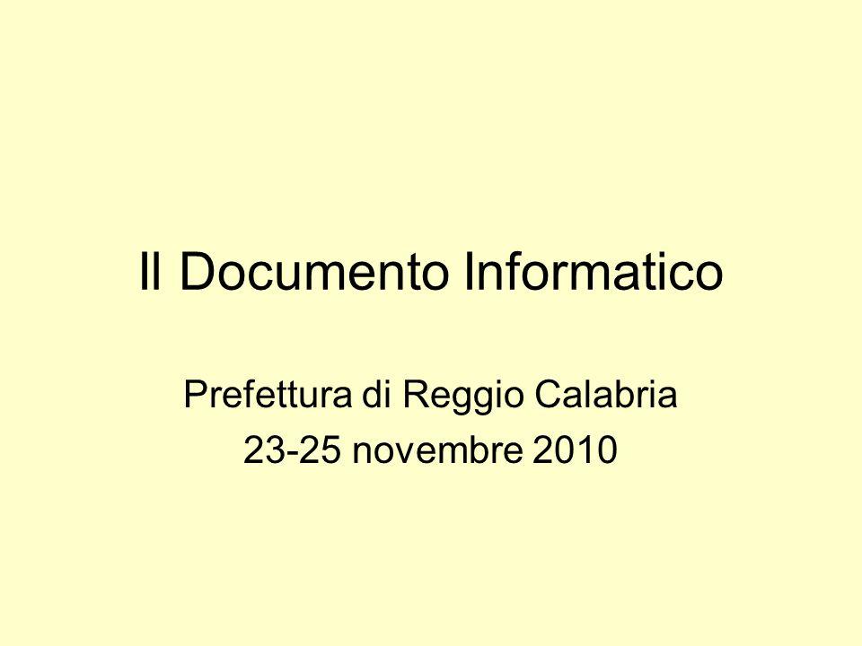 Il Documento Informatico Prefettura di Reggio Calabria 23-25 novembre 2010