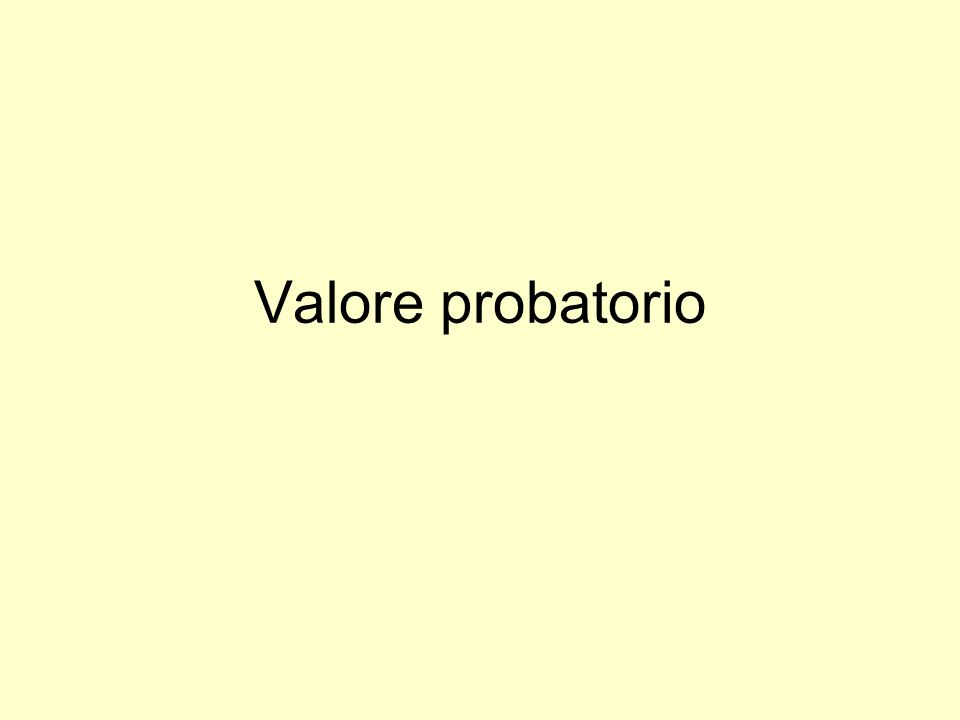 Valore probatorio