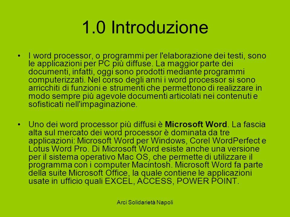 1.0 Introduzione I word processor, o programmi per l elaborazione dei testi, sono le applicazioni per PC più diffuse.