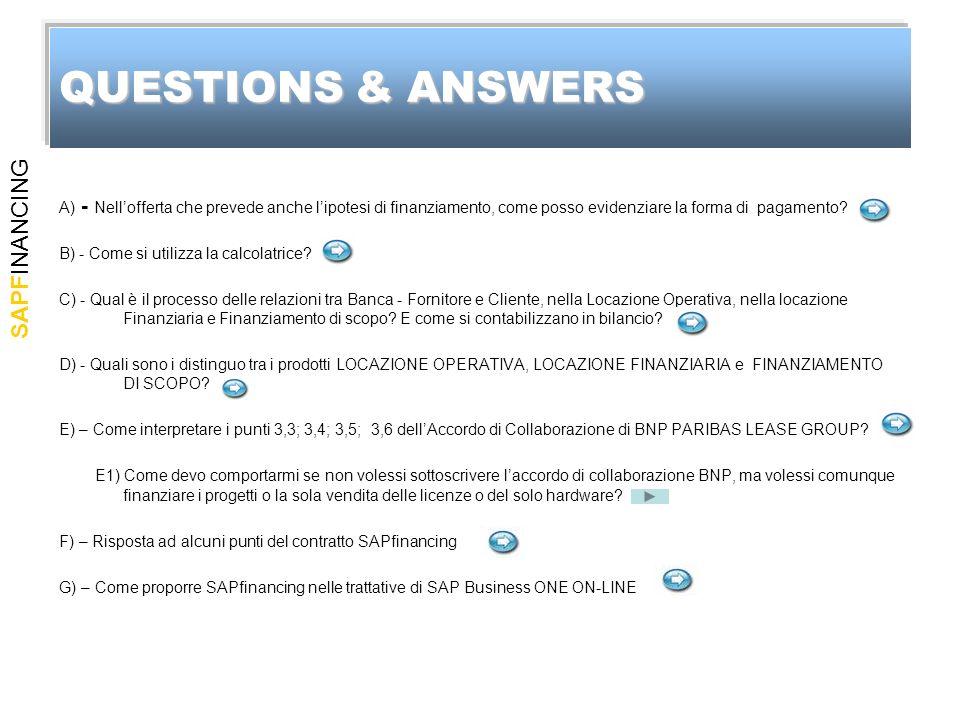 SAPFINANCING A) - Nellofferta che prevede anche lipotesi di finanziamento, come posso evidenziare la forma di pagamento? B) - Come si utilizza la calc