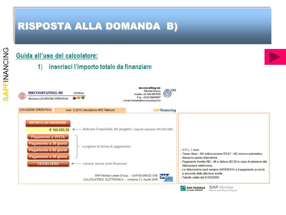 SAPFINANCING RISPOSTA ALLA DOMANDA B)