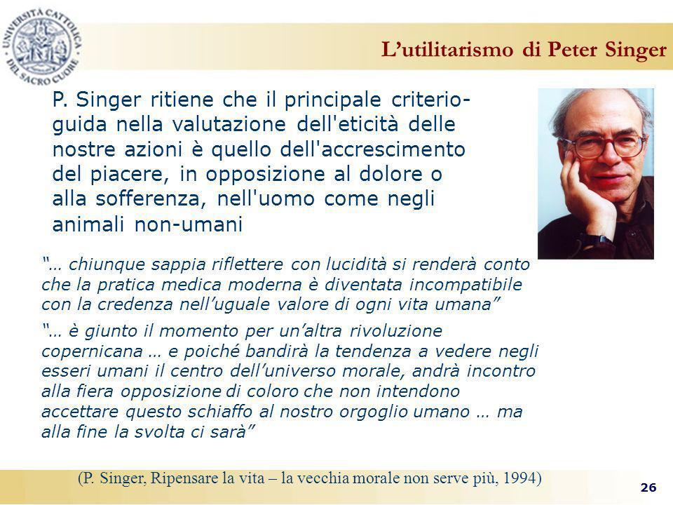 26 Lutilitarismo di Peter Singer P.