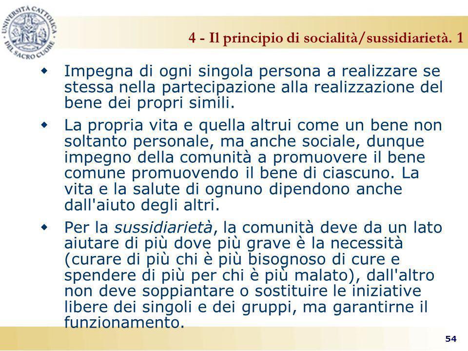54 4 - Il principio di socialità/sussidiarietà.