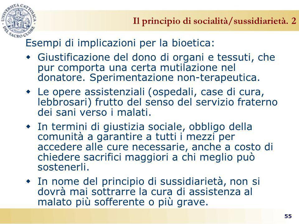 55 Il principio di socialità/sussidiarietà.