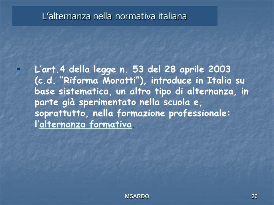 MSARDO26 Lalternanza nella normativa italiana Lart.4 della legge n.