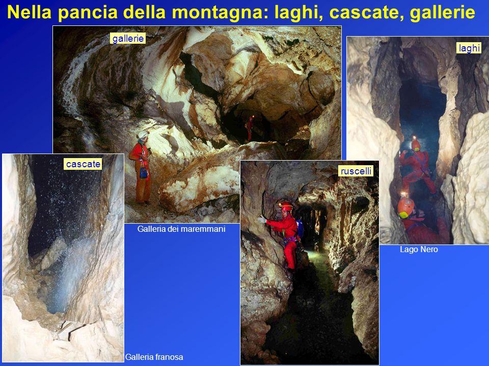 Lago Nero laghi gallerie Galleria dei maremmani Nella pancia della montagna: laghi, cascate, gallerie Galleria franosa cascate ruscelli