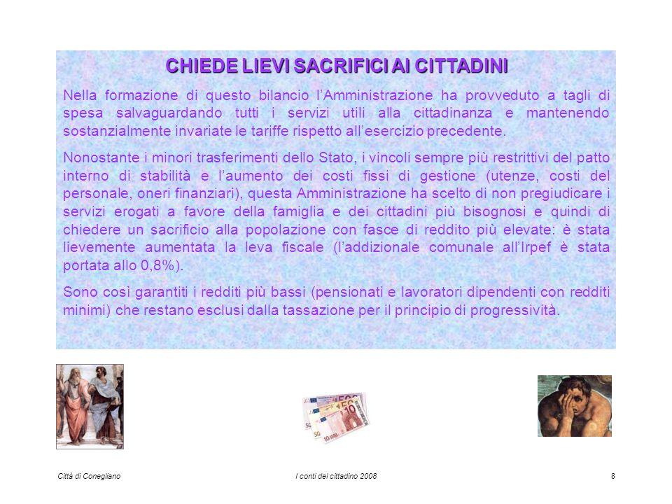 Città di ConeglianoI conti del cittadino 200819 ED ECCO LE CIFRE …...