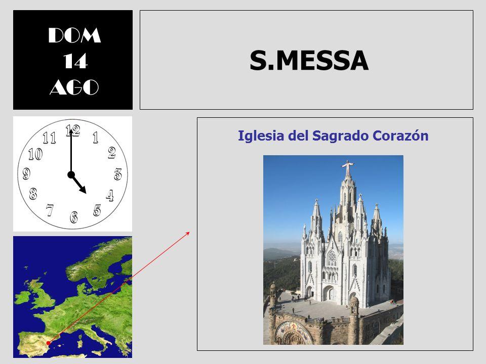 S.MESSA DOM 14 AGO Iglesia del Sagrado Corazón