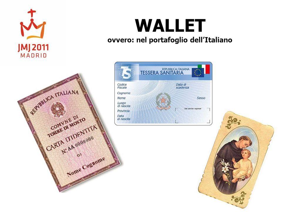 WALLET ovvero: nel portafoglio dellItaliano