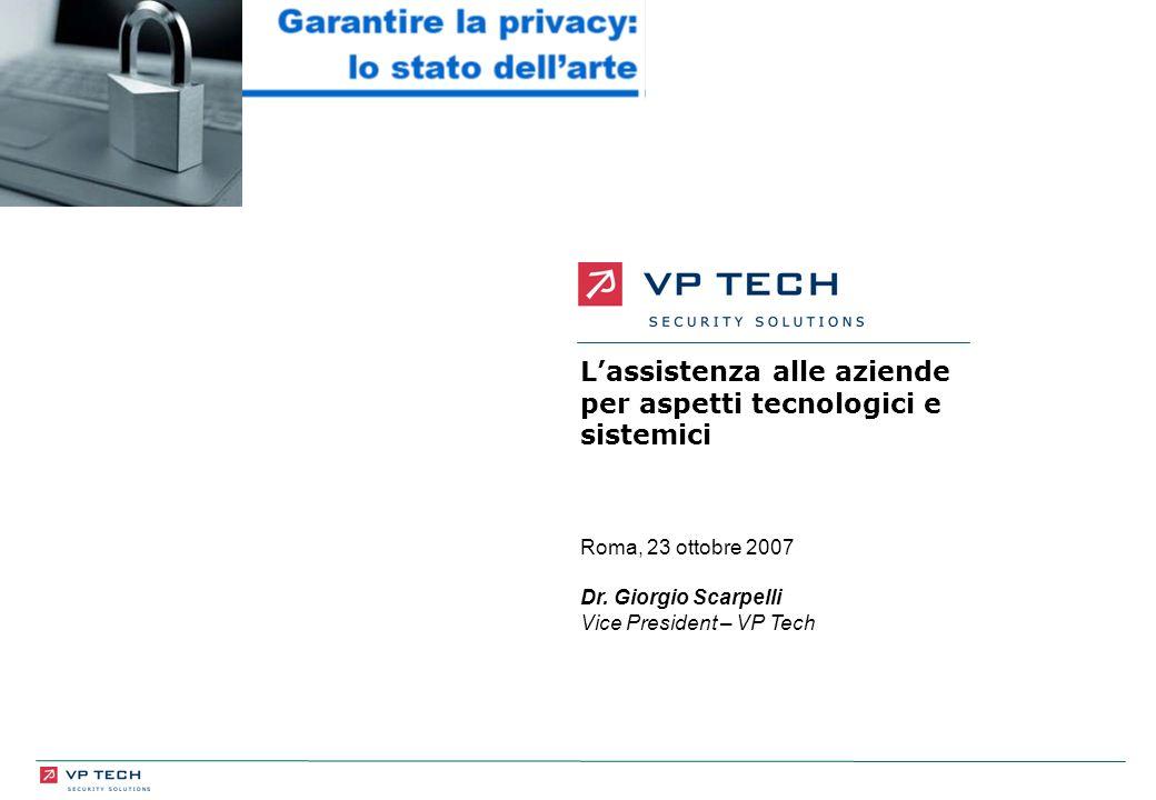 Lassistenza alle aziende per aspetti tecnologici e sistemici Roma, 23 ottobre 2007 Dr.