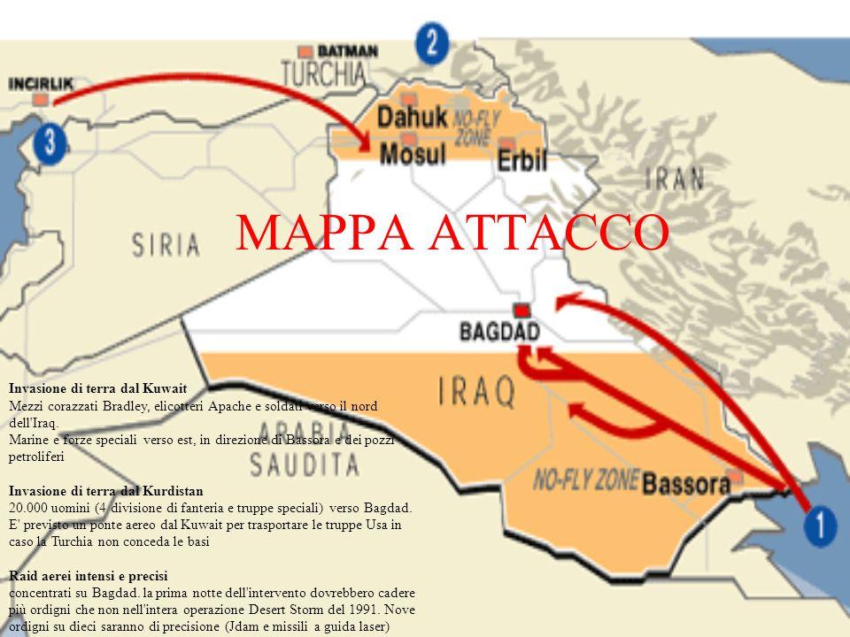 MAPPA ATTACCO Invasione di terra dal Kuwait Mezzi corazzati Bradley, elicotteri Apache e soldati verso il nord dell'Iraq. Marine e forze speciali vers